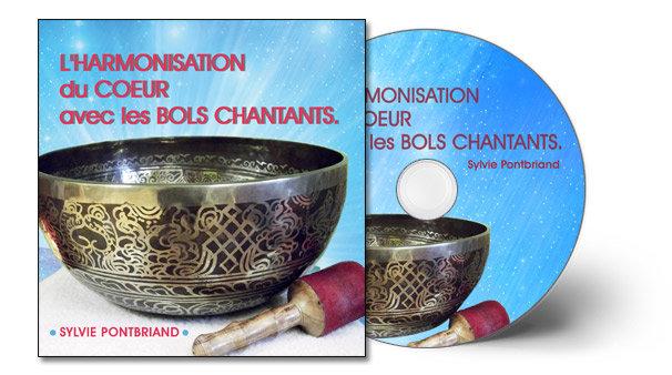 CD L'harmonisation du Coeur avec les Bols chantants Canada - Europe