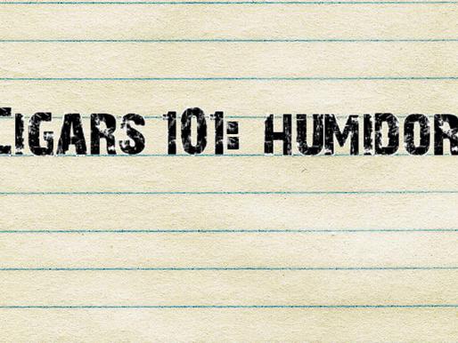 Cigars 101: Humidors