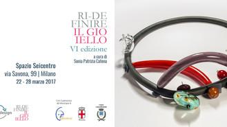 Inaugura Ridefinire il Gioiello VI il 22 marzo allo Spazio Seicentro di Milano