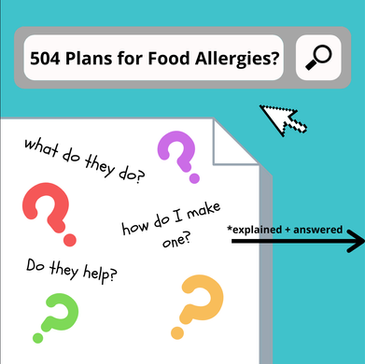 504 Plans for Food Allergies Explained!!