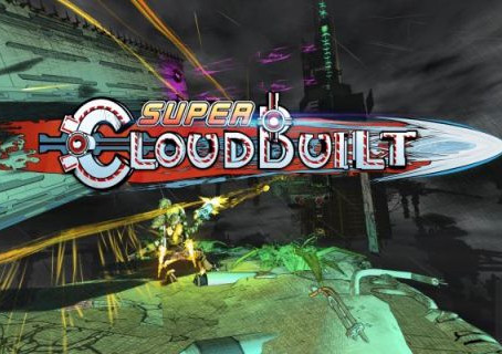 Super Cloudbuilt – The Sky Isn't The Limit Anymore – PAX East 2017