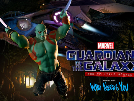 "Ep. 4 of Telltale's GOTG (""Who Needs You"") Out Now"