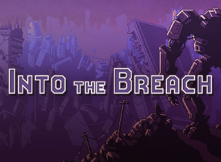 PAX WEST 2018 Review: Into The Breach Review (Nintendo Switch)
