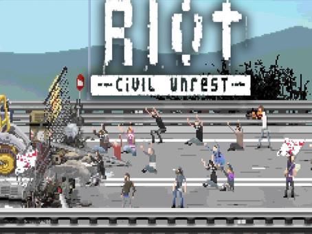 Riot: Civil Unrest – Launches this Month