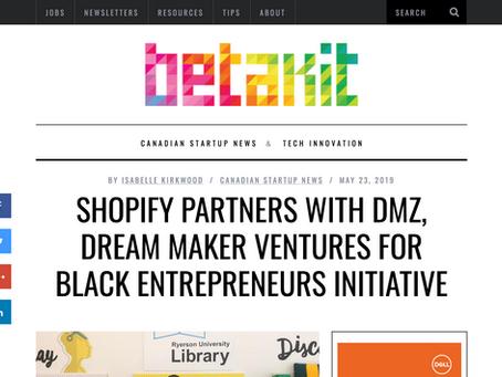 Shopify partners with DMZ, Dream Maker Ventures for Black entrepreneurs initiative