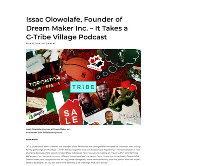 Isaac Olowolafe, Founder of Dream Maker Inc. – It Takes a C-Tribe Village Podcast