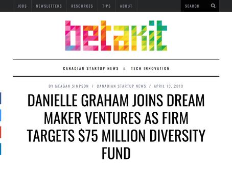 Danielle Graham joins Dream Maker Ventures as firm targets $75 million Diversity Fund