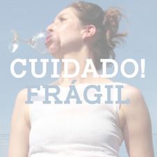 Cuidado! FRÁGIL / Juliana Adur (PR)