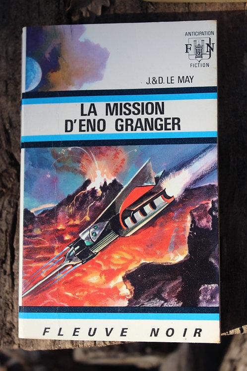 La mission d'Eno Granger