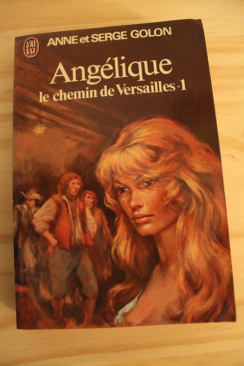 Angélique Le chemin de Versailles Tomes 1 et 2