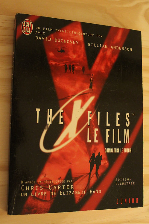 The X files le film / Combattre le futur