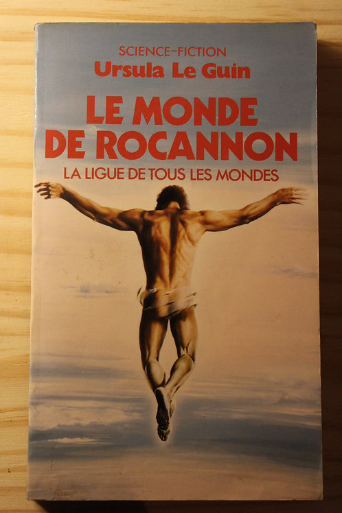 Le monde de Rocannon / La ligue de tous les mondes