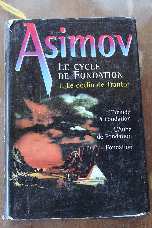 Le déclin de Trantor / Le cycle de Fondation 1.