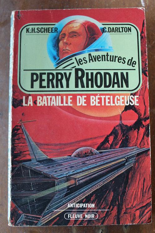Les aventures de Perry Rhodan/La bataille de Bételgeuse