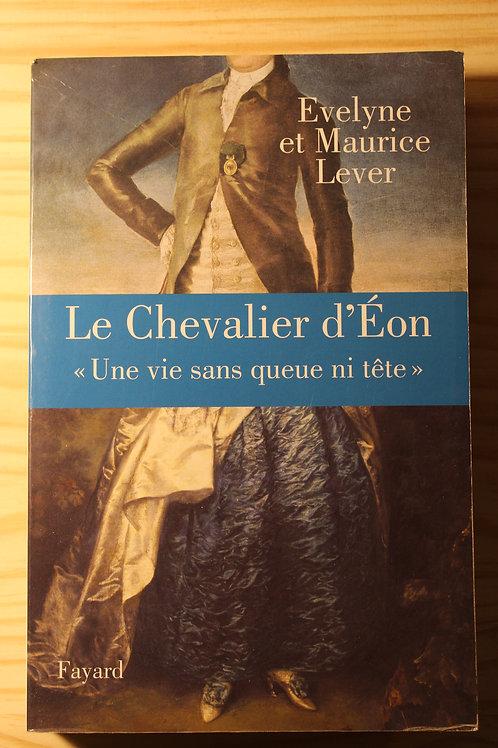 """Le chevalier d'Eon """"Une vie sans queue ni tête"""""""