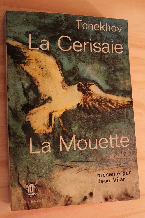 La Cerisaie / la Mouette