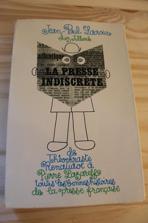 La presse indiscrète