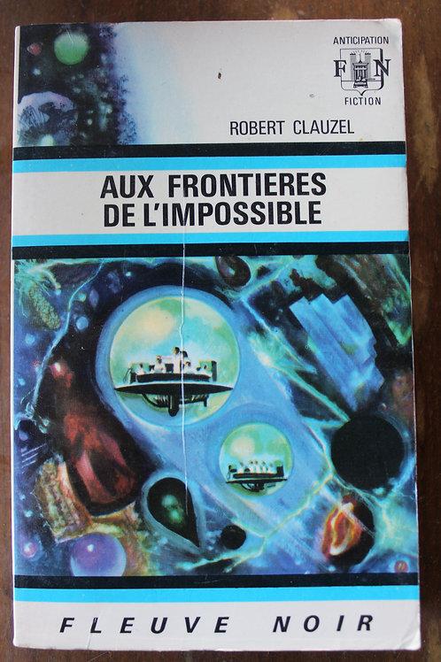 Aux frontières de l'impossible