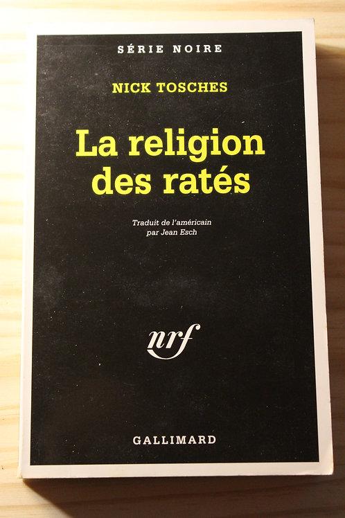 La religion des ratés