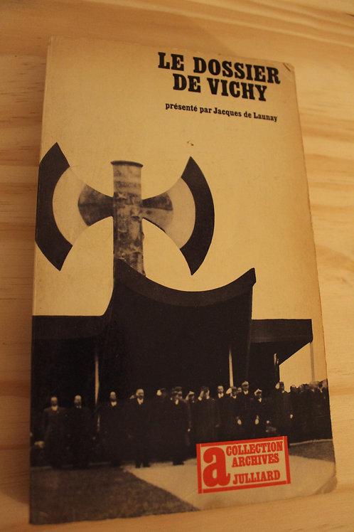 Le dossier de Vichy