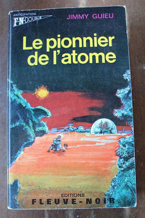 Le pionnier de l'atome/L'aile de l'abîme