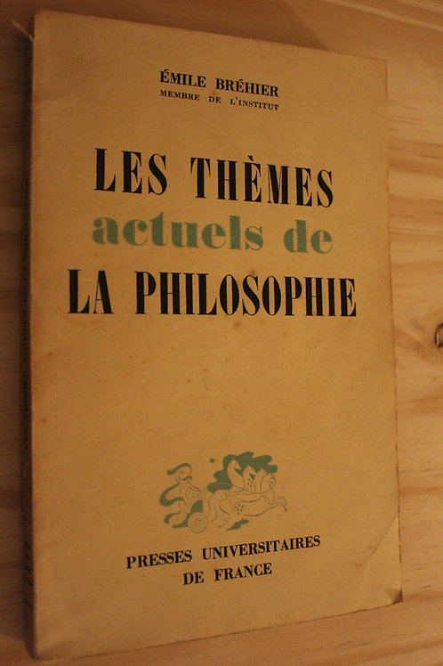 Les thèmes actuels de la philosophie