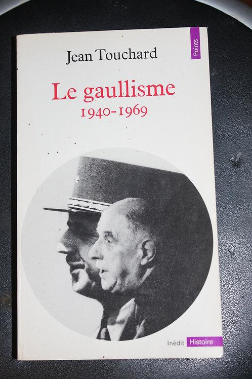 Le gaullisme 1940-1969