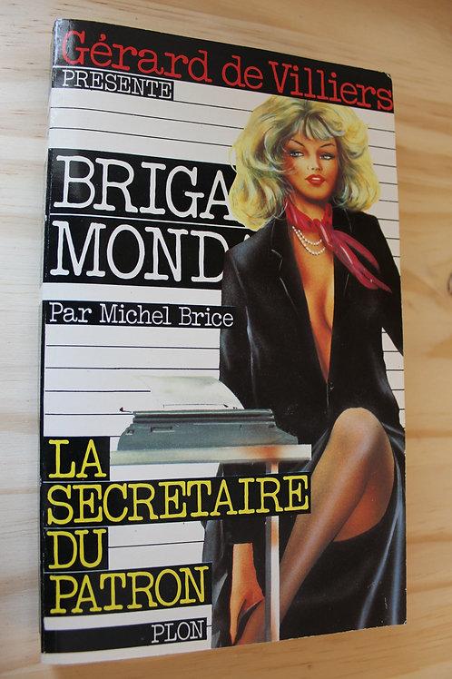 Brigade Mondaine / La secrétaire du patron