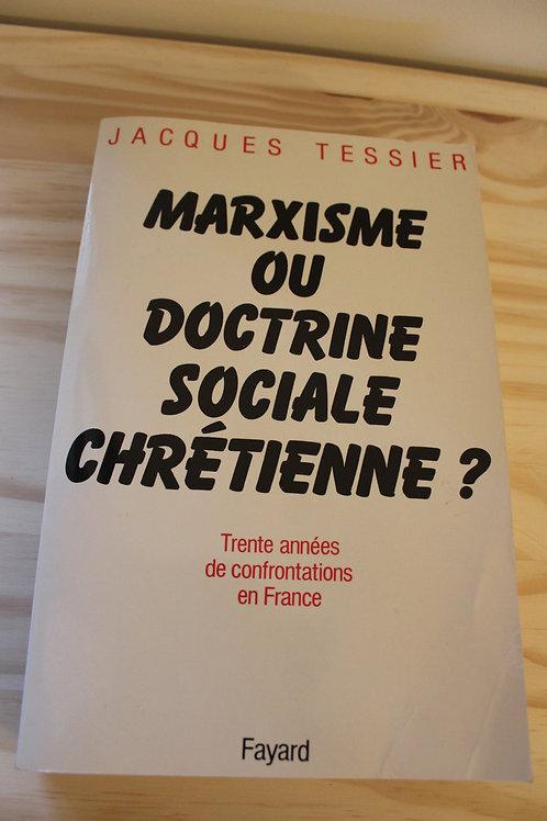 Marxisme ou doctrine sociale chrétienne ?