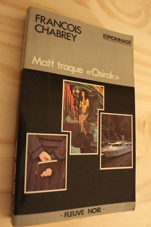 """Matt traque """"Osirak"""""""