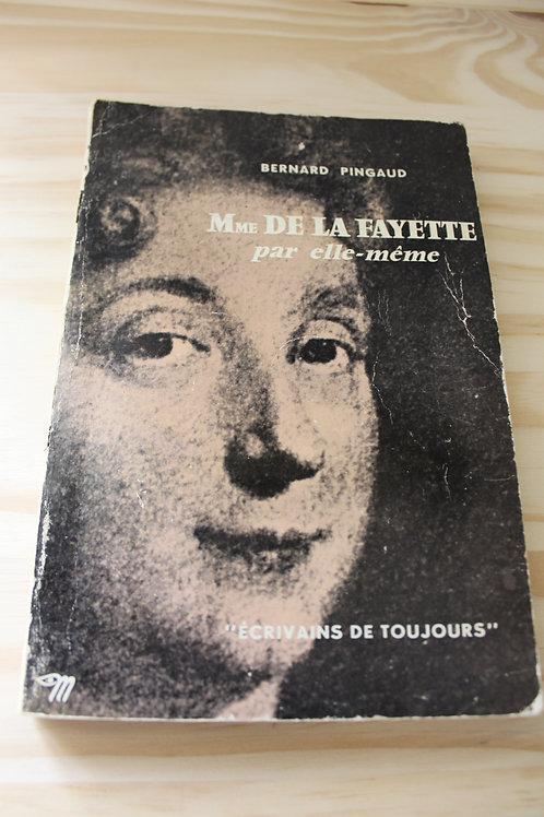 Mme de La Fayette par elle-même