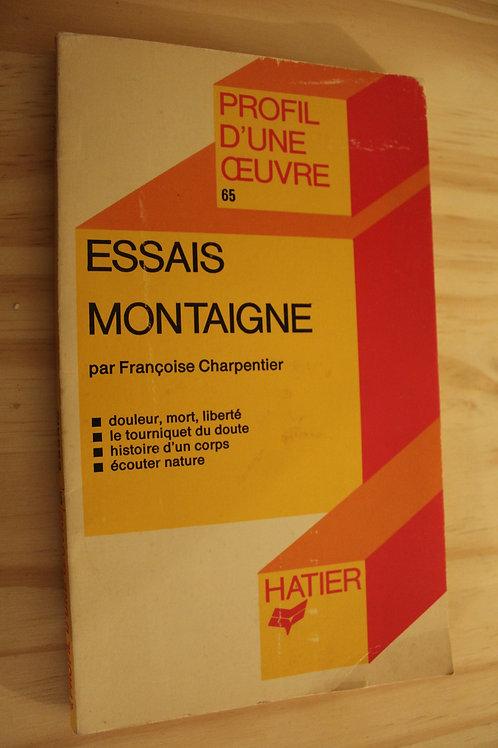 Profil d'une oeuvre / Essais Montaigne