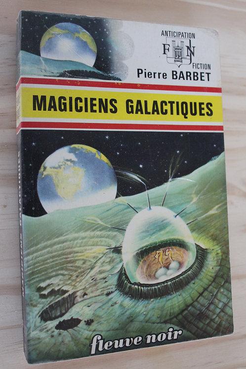 Magiciens galactiques