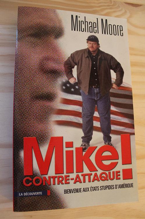 Mike contre-attaque !