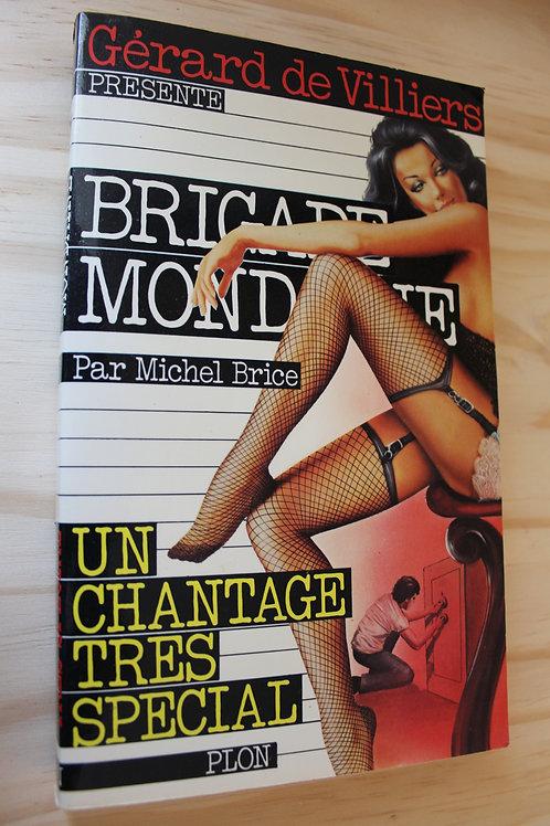 Brigade Mondaine / Un chantage très spécial