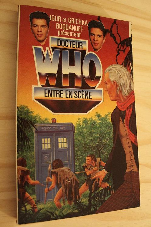 Le Docteur Who entre en scène