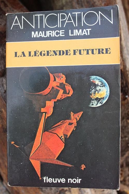La légende future