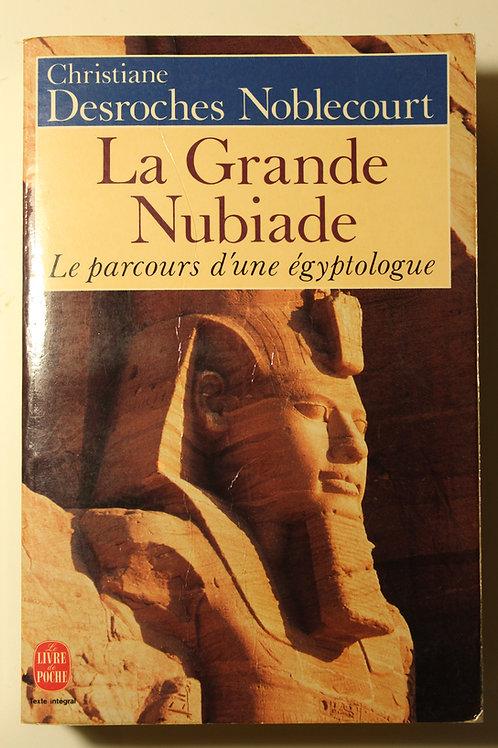 La Grande Nubiade / Le parcours d'une égyptologue