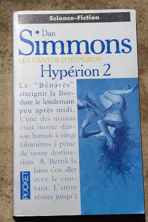 Les cantos d'Hypérion / Hypérion 2