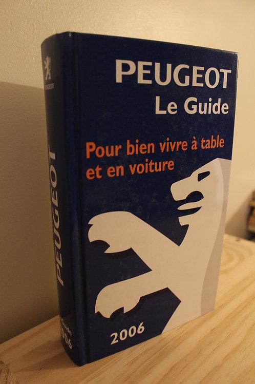 Peugeot le guide pour bien vivre à table et en voiture