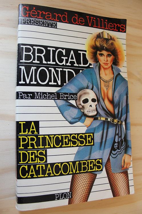 Brigade Mondaine / La princesse des catacombes