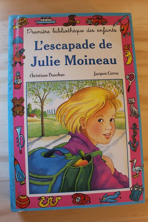 L'escapade de Julie Moineau