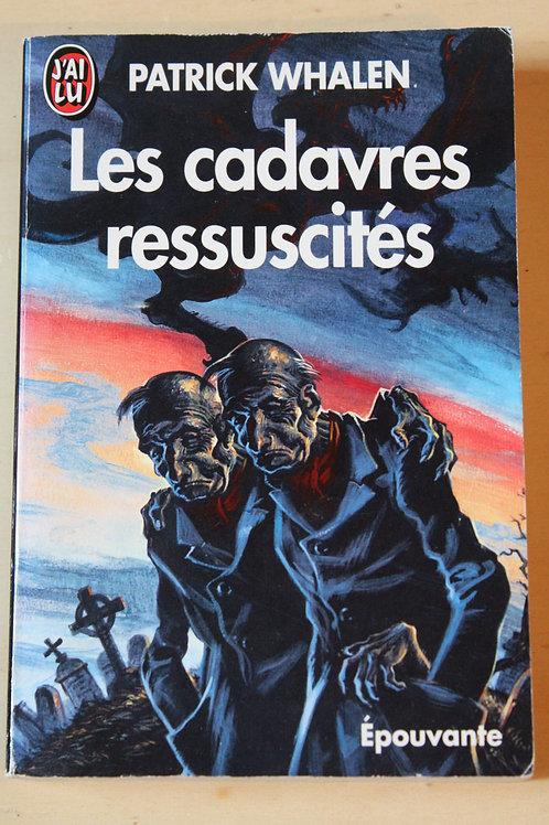 Les cadavres ressuscités