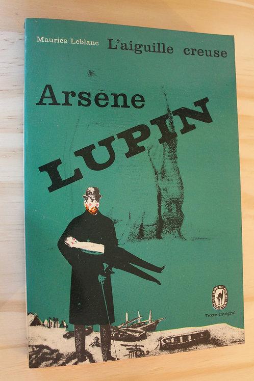 Arsène Lupin / L'aiguille creuse