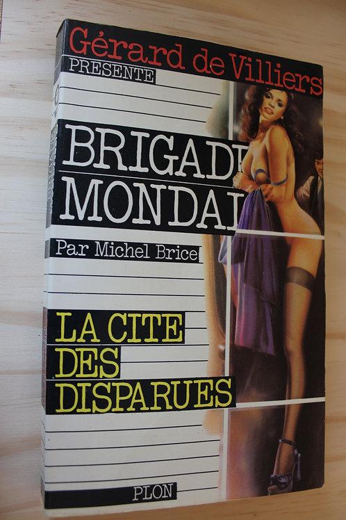 Brigade Mondaine / La cité des disparues