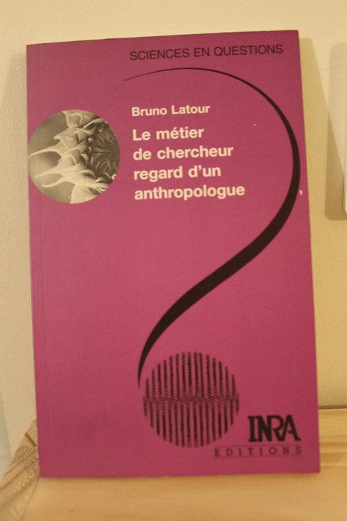 Le métier de chercheur regard d'un anthropologue