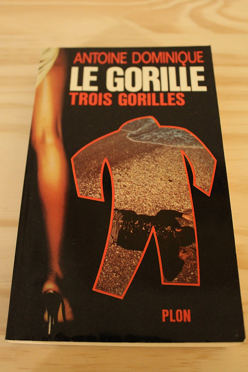 Le Gorille / Trois gorilles