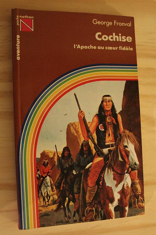 Cochise l'Apache au coeur fidèle