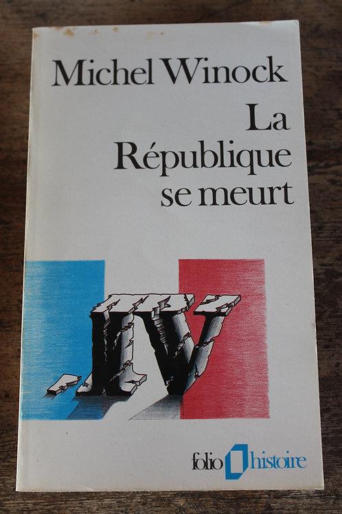 La République se meurt