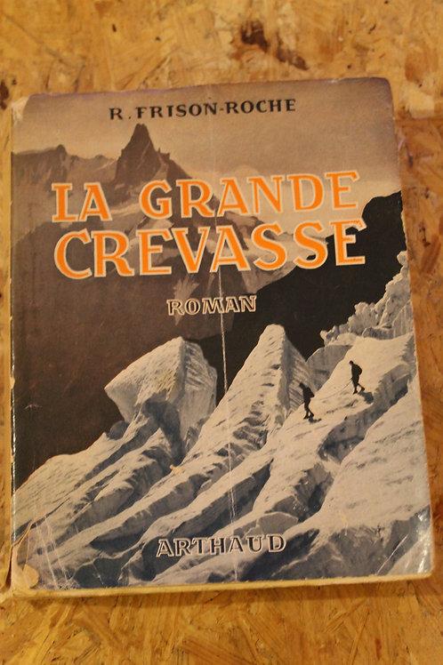 La grande crevasse